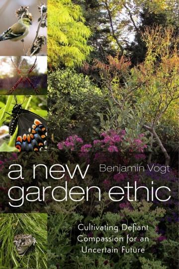 --A New Garden Ethic